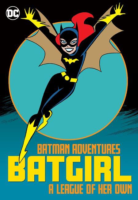 Batman Adventures: Batgirl A League of Her Own