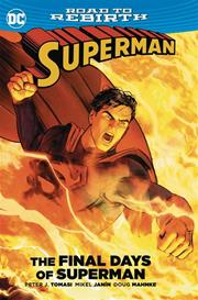 SUPERMAN THE FINAL DAYS OF SUPERMAN TP