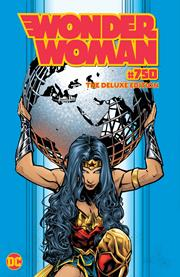 WONDER WOMAN #750 THE DELUXE EDITION HC