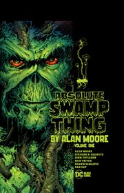 ABSOLUTE SWAMP THING BY ALAN MOORE HC NEW ED VOL 01 (MR)