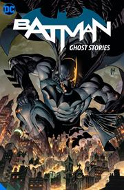 BATMAN VOL 3 GHOST STORIES HC