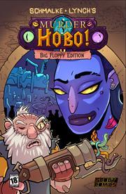 MURDER HOBO BIG FLOPPY EDITION