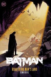 BATMAN THE ROAD TO NO MANS LAND OMNIBUS HC
