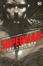 SUPERMAN THE LAST SON DELUXE EDITION HC