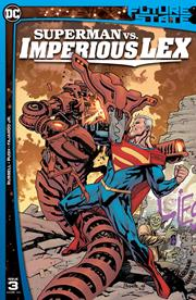 FUTURE STATE SUPERMAN VS IMPERIOUS LEX #3 (OF 3) CVR A YANICK PAQUETTE